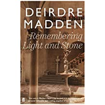 Remembering Light and Stone by Deirdre Madden (2014-11-20)
