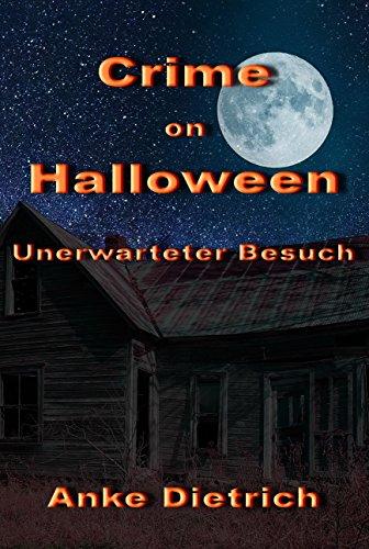 �� Unerwarteter Besuch: Eine Kurzgeschichte (Grusel Halloween-kurzgeschichten)