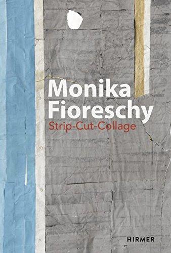 Monika Fioreschy: Strip-Cut-Collage