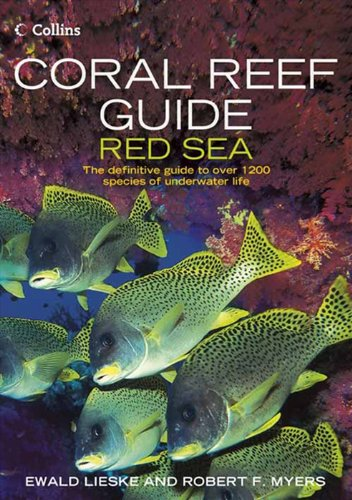 Coral Reef Guide Red Sea por Ewald Lieske, Robert F. Myers