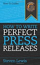 How to Write Perfect Press Releases