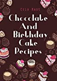 Chocolate And Birthday Cake Recipes