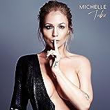 Tabu (Deluxe Edition inkl. Matthias Reim-Duett) - Michelle