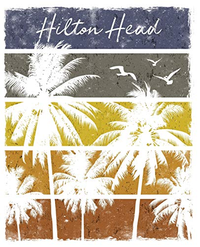 Hilton Head (Hilton Head: Notebook With Lined College Ruled Paper For Work, Home Or School. Stylish Retro Sunset Palm Tree Travel Journal Diary 7.5 x 9.25 Inch Soft Cover.)