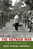 The Vietnam War: A Concise International History (Very Short Introductions)