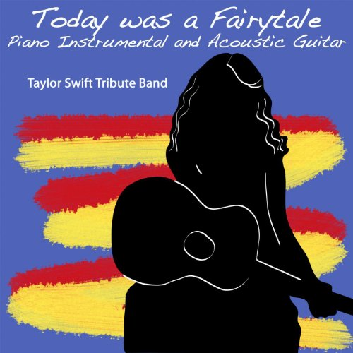 Today Was a Fairytale - (Piano Instrumental and Acoustic Guitar)