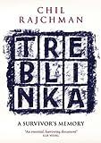 Treblinka: A Survivor's Memory by Chil Rajchman (2011-01-06)