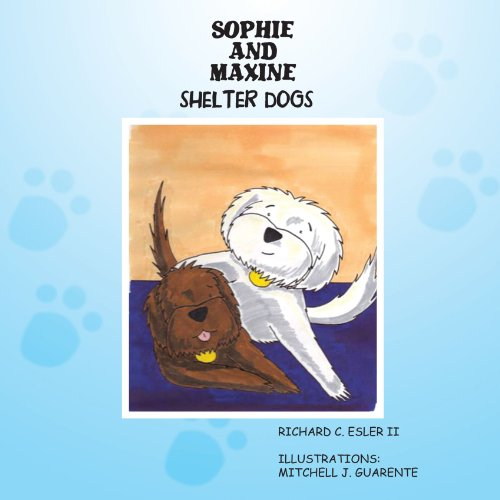 Sophie and Maxine: Shelter Dogs