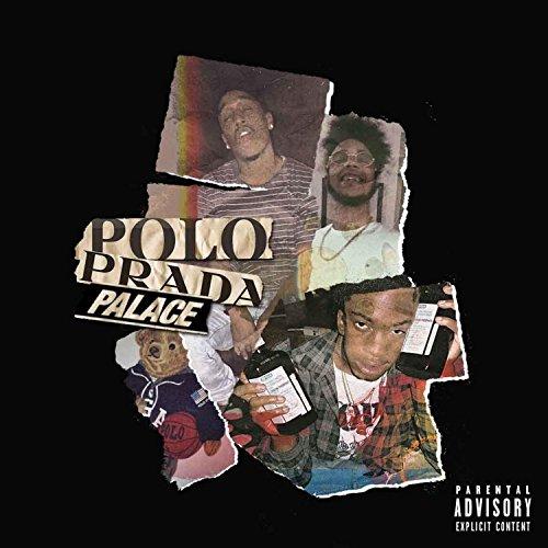 Polo Palace Prada (feat. ThouxanbanFauni, MikeyTha$avage & DJ Phat) [Explicit]