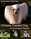 CHINESE CRESTED DOG: Der extravagante Charmeur (compbook pets)