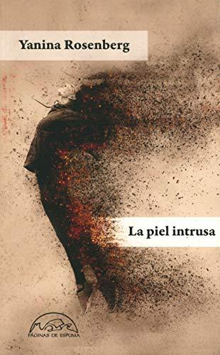 La piel intrusa: 273 (Voces / Literatura)