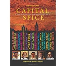 Capital Spice: 21 Indian Restaurant Chefs More Than 100 Stunning Recipes by Chrissie Walker (2012)