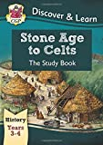 KS2 Discover & Learn: History - Stone Age to Celts Study Book, Year 3 & 4 (for the New Curriculum)