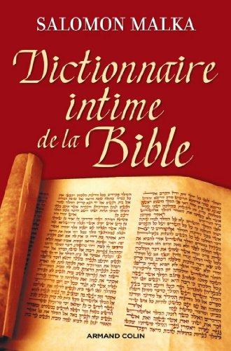 Dictionnaire intime de la Bible (Hors collection)