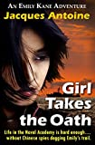 Book cover image for Girl Takes The Oath (An Emily Kane Adventure Book 5)