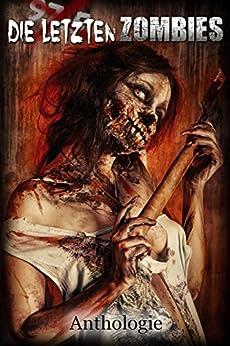 Die letzten Zombies (Alle Zombies 3)