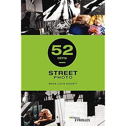 Street photo - 52 défis