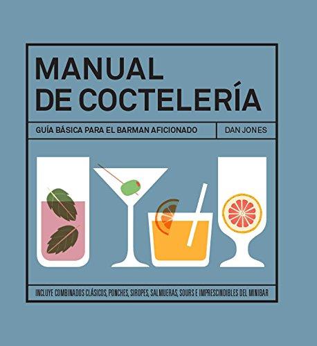Manual de coctelería por Dan Jones