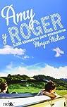 Amy y Roger par Morgan Matson