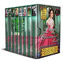 Love at the Christmas Ball: A Regency Romance Christmas Collection: 8 Delightful Regency Christmas Stories (Regency Collections Book 12) (English Edition)