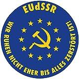 EUdSSR, Wir ruhen nicht eher bis alles zerstört ist! (Aufkleber Set, 10 Stück)