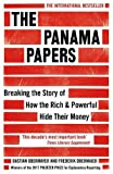 Front cover for the book The Panama Papers: Breaking the Story of How the Rich and Powerful Hide Their Money by Bastian Obermayer