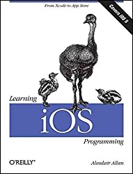[(Learning iOS Programming : From Xcode to App Store)] [By (author) Alasdair Allan] published on (April, 2012)