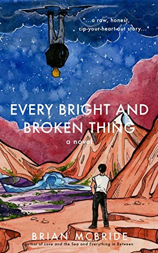 Every Bright and Broken Thing (English Edition)