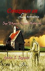 Corazones en la tormenta (Saga Y llegaste tu. Hermanos Marlowe vol. 4)