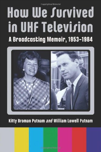 Uhf-tv (How We Survived in UHF Television)