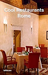 Cool Restaurants Rome (Cool Restaurants)