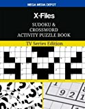X-Files Sudoku and Crossword Activity Puzzle Book: TV Series Edition