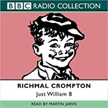 Just William: Volume 8: No.8 (BBC Radio Collection)