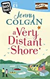 A Very Distant Shore: Quick Reads (Quick Reads...