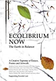 Ecolibrium Now: The Earth in Balance a Creative Tapestry in Support of Ending Ecocide