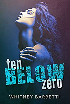 Ten Below Zero (English Edition) di [Barbetti, Whitney]
