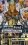 Ladies First (Studies in Popular Culture)
