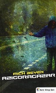 Azigoragazar par Mich Beyer