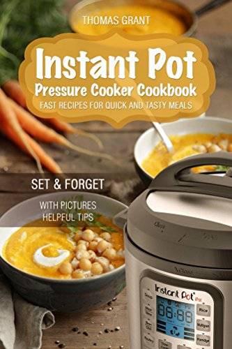 instant-pot-pressure-cooker-cookbook-fast-recipes-for-quick-and-tasty-meals-pressure-cooking-special