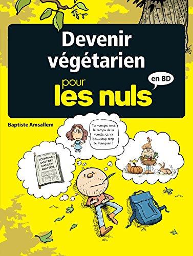 Devenir végétarien pour les nuls