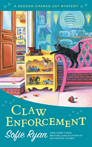 Claw Enforcement (Second Chance Cat Mystery, Band 7)