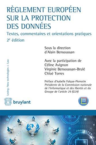 Règlement européen sur la protection des données: Textes, commentaires et orientations pratiques (ELSB.LEX.TEC.AV)