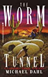 The Worm Tunnel: A Finnegan Zwake Mystery (Finnegan Zwake Mysteries)
