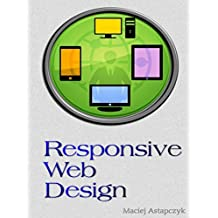 """Responsive Web Design: """"Practice Makes Perfect"""" with HTML and CSS (English Edition)"""