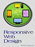 Responsive Web Design: Practice Makes Perfect with HTML and CSS