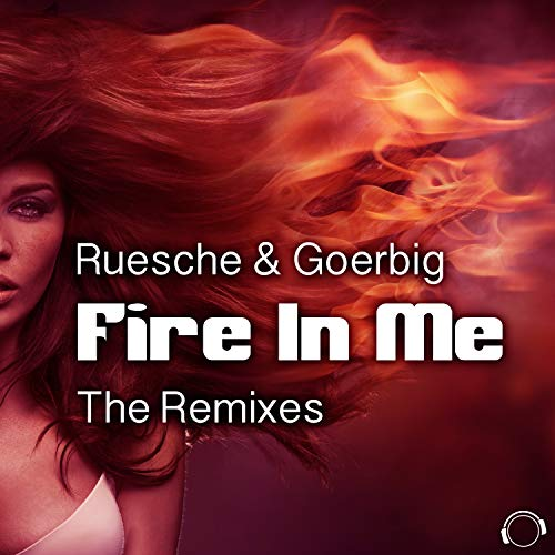 Fire in Me (The Remixes)
