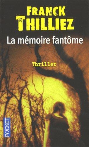 La mémoire fantôme : roman