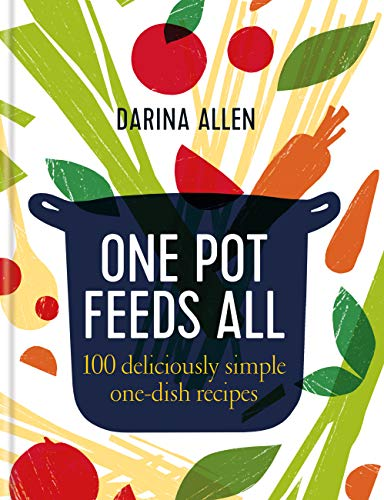 One Pot Feeds All (English Edition)
