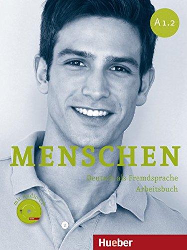 Menschen. Deutsch als Fremdsprache Arbeitsbuch (A1.2) + CD