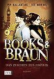 Books & Braun: Das Zeichen des Phönix
